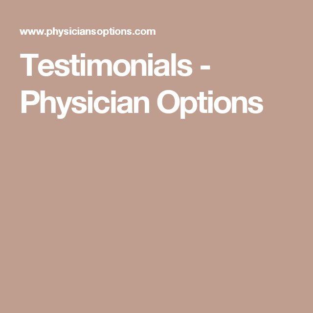 Testimonials - Physician Options