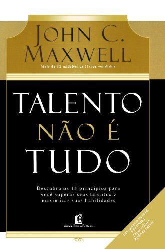 Talento Não É Tudo - Livros na Amazon.com.br