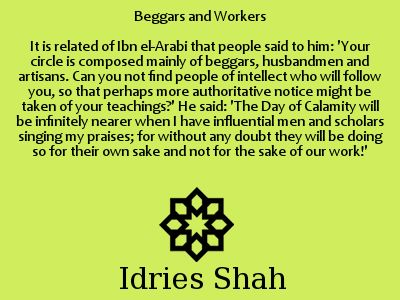Beggars and Workers. Ibn Arabi and sincerity.