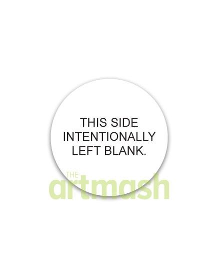 This Side Left Intentionally Blank Button by theartmash on Etsy, $1.50