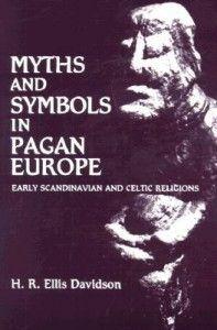 Myths and Symbols in Pagan Europe Ellis Davidson