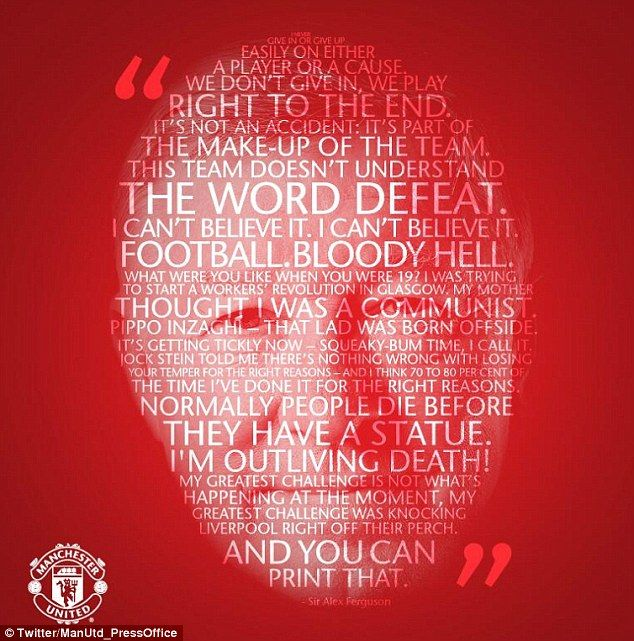 Man United also released this poster of Sir Alex Fergusons top soundbites