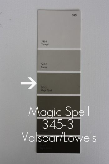 MAGIC SPELL {Valspar/Lowe's} – This color is on the same paint swatch as Bonsai and is one shade darker than Bonsai. Magic Spell lends a warmer, taupier feel. It's in our first floor powder room and looks amazing with white accents.