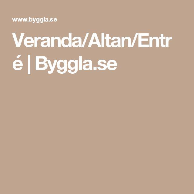 Veranda/Altan/Entré | Byggla.se