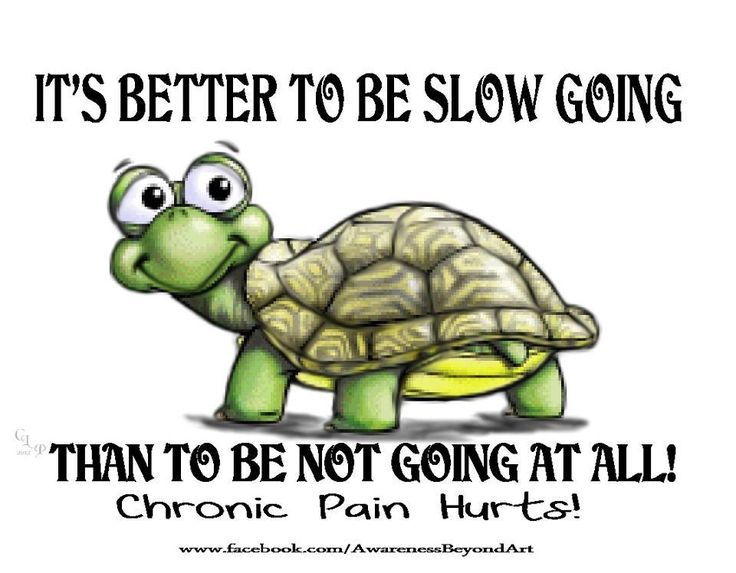 Chronic pain hurts. - But we must keep on keeping on.