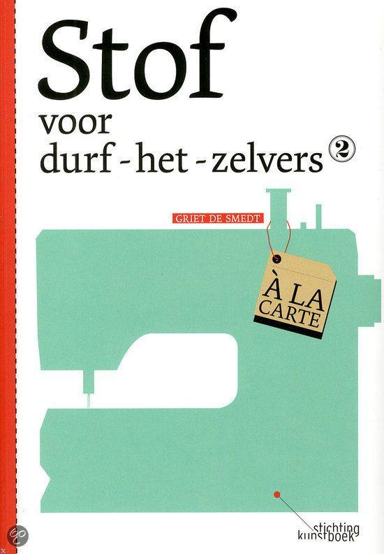 stof voor durf het zelvers #leuk boek om te leren #naaien #naaiboek #boek #zelf #kleding #maken  | http://trendbubbles.nl/