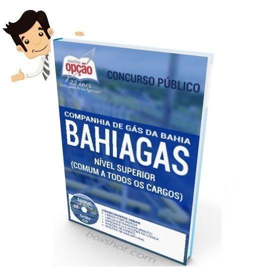 Garanta sua aprovação no Concurso da Companhia de Gás da Bahia (BAHIAGAS) 2016, comprando nossa Apostila preparatoria dos Cargos de Nível Superior. São 04 vagas + Cadastro Reserva com remuneração de R$ 5.803,05 a R$ 7.639,46 e carga horária de 40h semanais. O candidato deve possuir nível superior.  As inscrições serão realizadas no site do IESES, www.bahiagas.com.br até 05 de fevereiro. A taxa de inscrição é de R$ 90,00. A prova está prevista para o dia 06 de março de 2016.