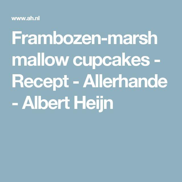 Frambozen-marshmallow cupcakes - Recept - Allerhande - Albert Heijn