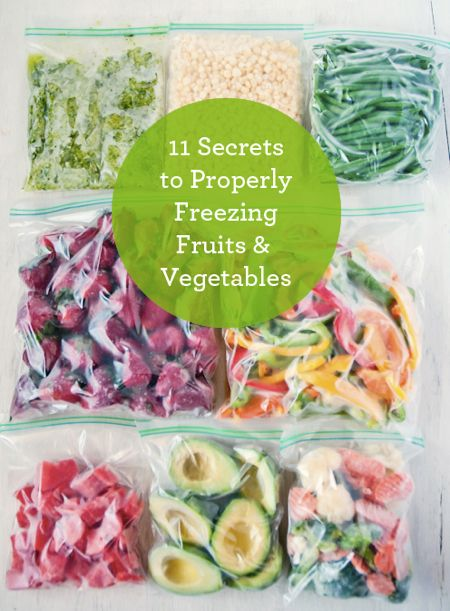 11 Secrets To Properly Freezing Fruits & Vegetables...http://homestead-and-survival.com/11-secrets-to-properly-freezing-fruits-vegetables/