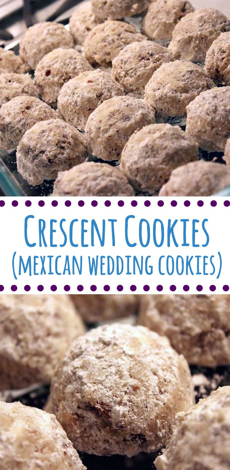 Recipe for Crescent Cookies, also known as Mexican Wedding Cookies.