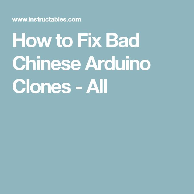 How to Fix Bad Chinese Arduino Clones - All
