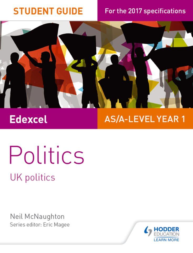 Edexcel AS/A-level Politics Student Guide 1: UK Politics (eBook)