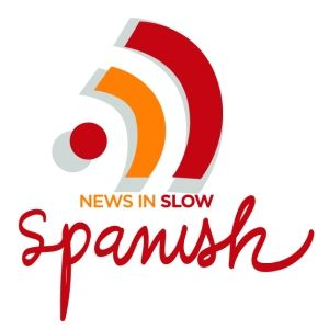 News in Slow Spanish/also available in French ~ amazing resource!