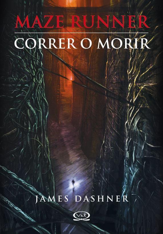 Descargar Correr o Morir -James Dashner en PDF, ePub, mobi o Leer Online | Le Libros