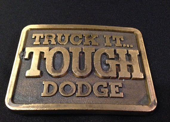 Vintage brass belt buckle Dodge Truck it Tough by VintageSuzieQ, $24.97
