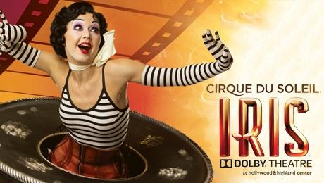 """""""Cirque du Soleil""""'s IRIS at Dolby Theatre"""