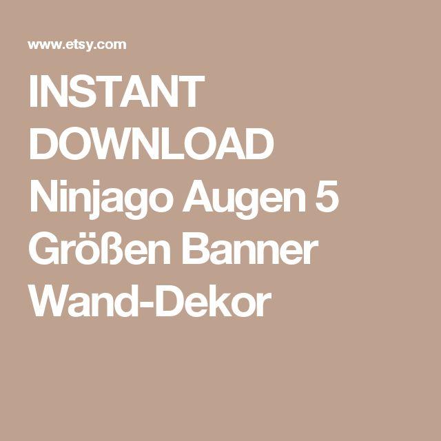 INSTANT DOWNLOAD Ninjago Augen 5 Größen Banner Wand-Dekor