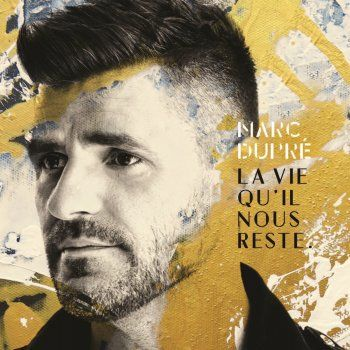 Marc Dupré - Rester forts paroles | Musixmatch