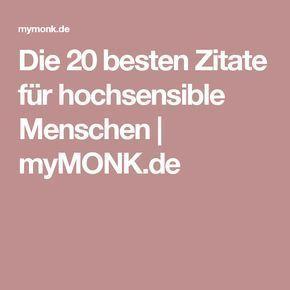 Die 20 besten Zitate für hochsensible Menschen | myMONK.de