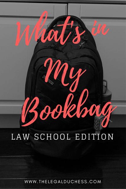Whats in My Bookbag- Law School Edition