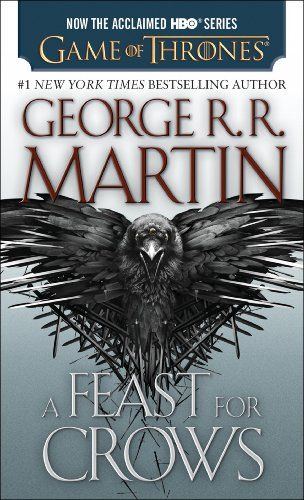 Amazon.com: A Feast for Crows (A Song of Ice and Fire, Book 4) eBook: George R.R. Martin: Kindle Store