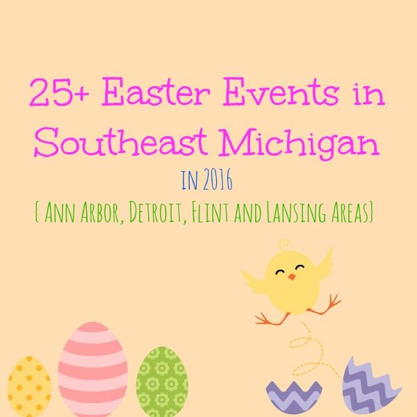 Great list of SE Michigan Easter Events compiled by @laurenweber84 of Mrs. Weber's Neighborhood!