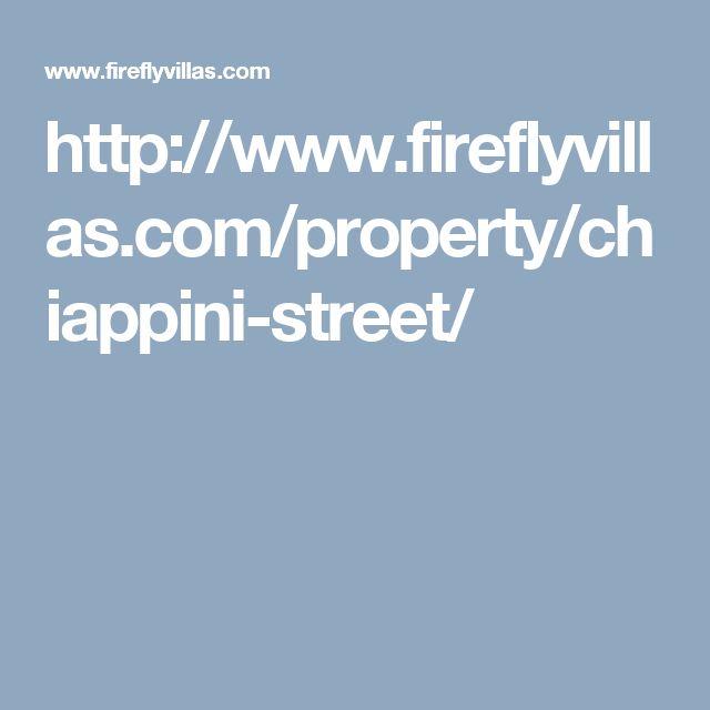 http://www.fireflyvillas.com/property/chiappini-street/