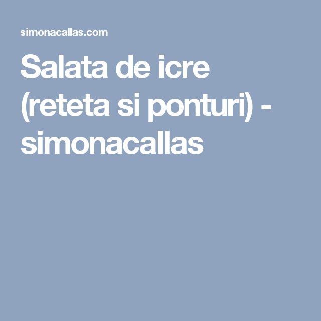Salata de icre (reteta si ponturi) - simonacallas