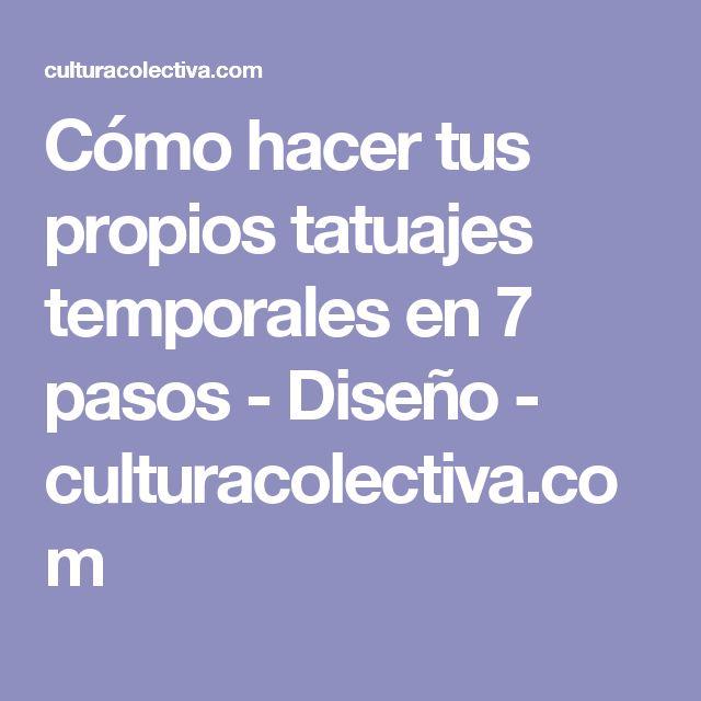 Cómo hacer tus propios tatuajes temporales en 7 pasos - Diseño - culturacolectiva.com