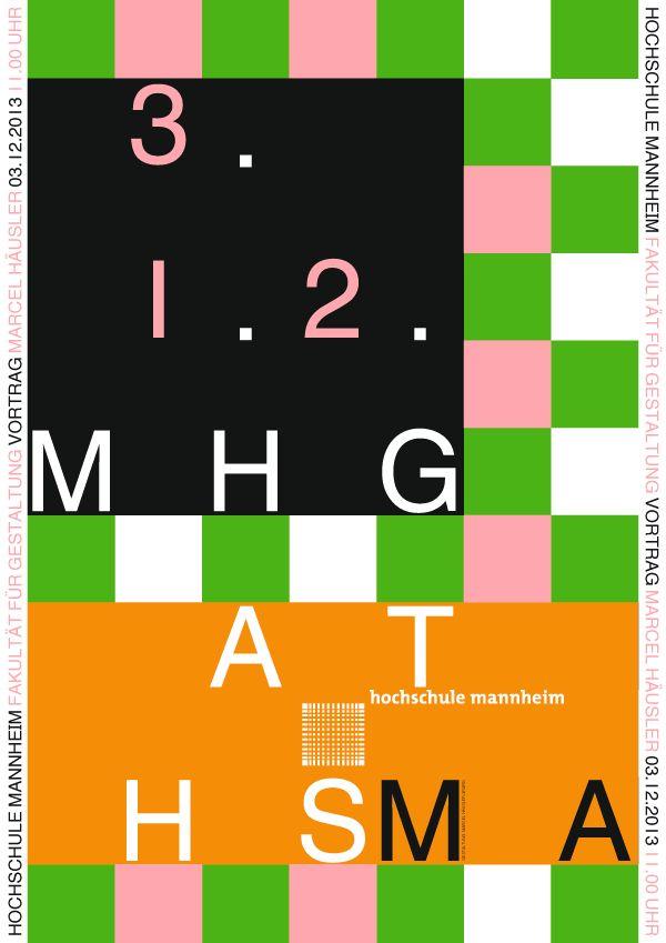 MHG at HS MA. Plakat zum Vortrag an der Hochschule Mannheim. Marcel Hausler.