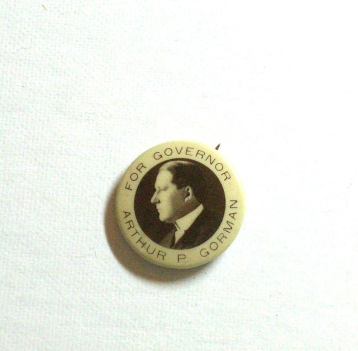 Late 1800's Campaign Pin Arthur P. Gorman for Governor, Maryland MD #ebayrocteam #political
