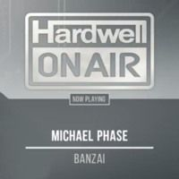 Banzai (Hardwell - HOA 465) [Free Download] by Michael Phase on SoundCloud