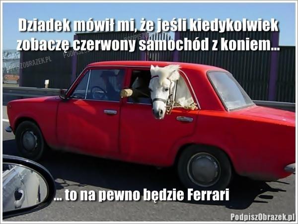 Czerwony samochód z koniem :) - śmieszne obrazki na Podpiszobrazek.pl