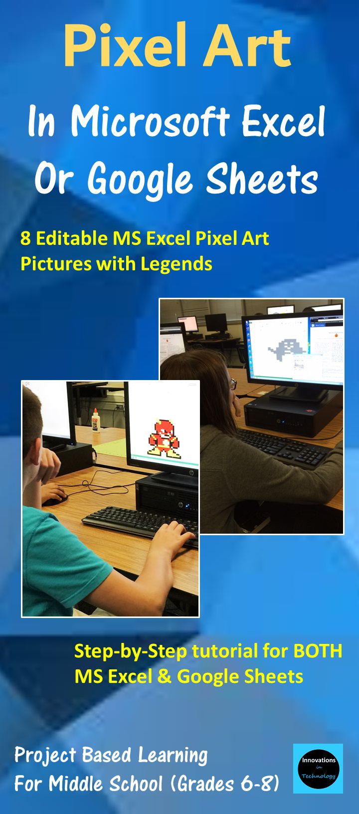 Need a fun way to introduce Microsoft Excel or Google Sheets to upper elementary or middle school students? This great lesson lets students learn the basics of Microsoft Excel (or Google Sheets) as they create pixel art using the program. First, they'll create a quick pixel art from a given example and then they'll create their own! These are also fun lessons to use if you just need something for a one day lesson. Perfect for the beginning of the school year too.