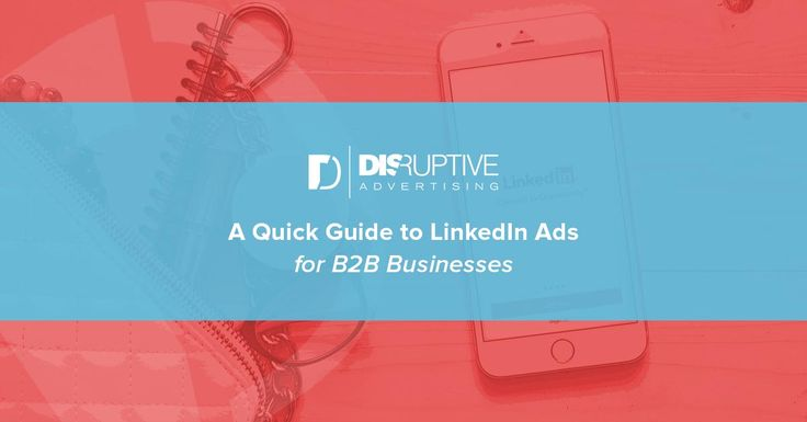 A Quick Guide to LinkedIn Ads for B2B Businesses  ||  LinkedIn Ads is an excellent platform that all B2B businesses should consider testing, with an audience that's focused on work when they're on the site. https://www.disruptiveadvertising.com/ppc/linkedin-ads/?utm_campaign=crowdfire&utm_content=crowdfire&utm_medium=social&utm_source=pinterest