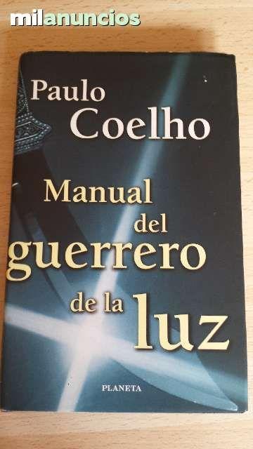 """VENDIDO.Vendo libro """"El manual del guerrero de la luz"""" de Paulo Coelho. Anuncio y más fotos aquí: http://www.milanuncios.com/libros/manual-del-guerrero-de-la-luz-139631539.htm"""