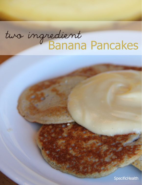 2 Ingredient Banana Pancakes (SCD) - Specific Health