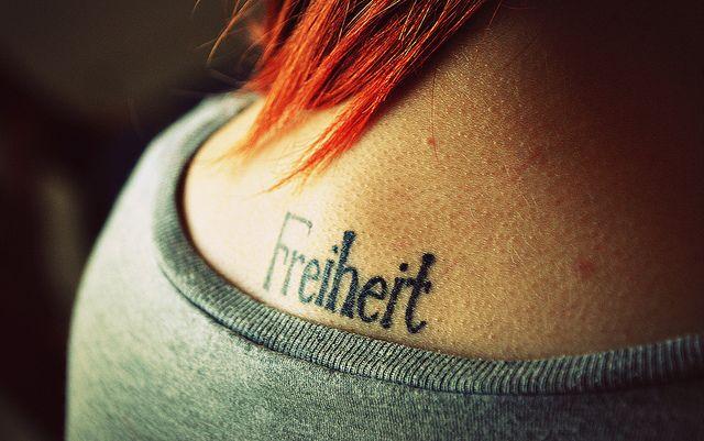 """""""Freiheit"""" means """"Freedom"""" in German"""