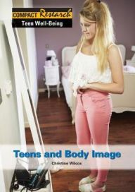 155.5 WIL-Teens and Body Image-Teens who struggle with poor body image are at risk for developing low self-esteem, depression, and eating disorders. Through objective overviews, primary sources, and full color illustrations this title examines What Issues Do Teens Have With Their Bodies?