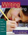 Writing About Reading by Janet Angelillo. From Book Talk to Literary Essays, Grades 3-8 - Heinemann Publishing