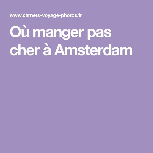 Où manger pas cher à Amsterdam