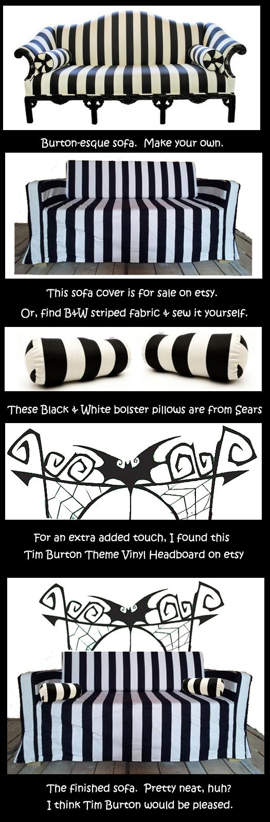 Make your own Burton-esque sofa! Tim Burton Sofa Couch -- you could use it year-round! Or, at least during your Halloween with Tim Burton Party!