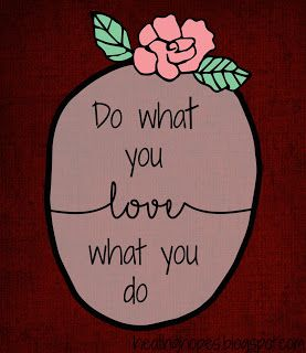 Healing Hope: Do what you love, love what you do.