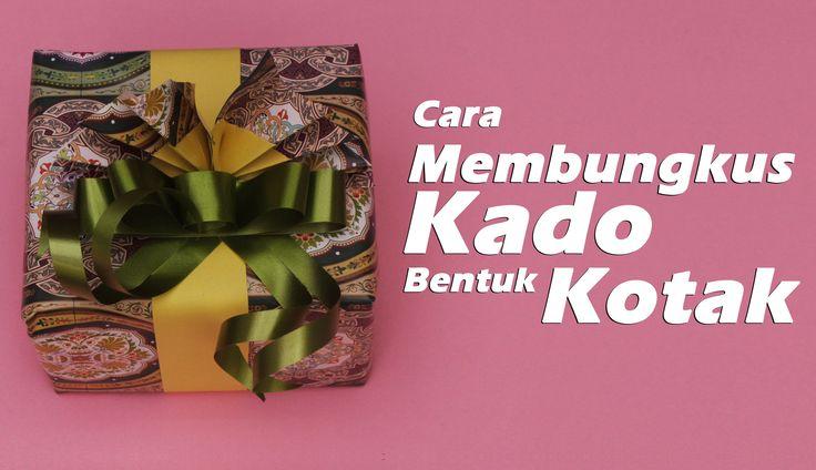 Cara Membungkus Kado Kotak Untuk Pesta Ulang Tahun/ How to a wrap gift a square style for birthday party