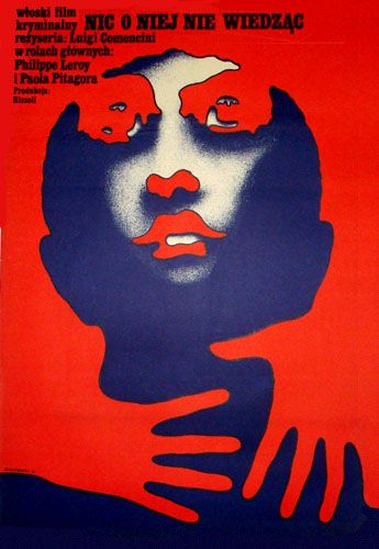 """Polish poster by Mieczyslaw Wasilewski, 1971, """"Nic o Niej Nie Wiedzac"""" directed by L. Comencini."""