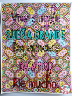 Spanish Coloring Pages: Quotes and Proverbs  This is a collection of 12 adult coloring style coloring pages with Spanish quotes and proverbs. All pages are in black and white to be colored in using colored pencils, pens, markers, etc.   Suggested Uses:  -keep a folder of copies for fast finishers -Spanish club activity -after exams or tests -for creative and artistic students to complete on their own time  -classroom or office display