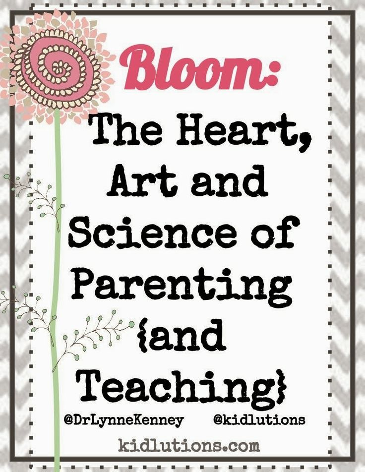 #Bloom: The Heart, Art and Science of #Parenting and #Teaching. See all of our parenting and teaching pins at http://www.pinterest.com/kidlutions