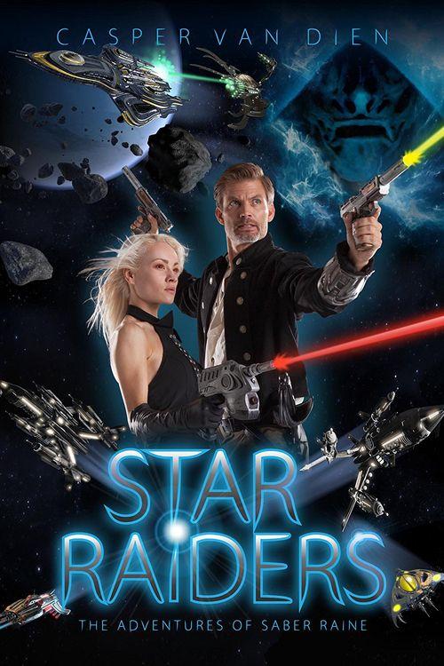 Watch Star Raiders: The Adventures of Saber Raine (2017) Full Movie Online Free