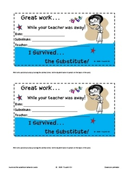 I Survived the Substitute Behavior/ Incentive Cards... perfect for helping manage the classroom while the teacher is away.  Add to substitute binders...