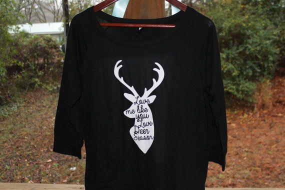 Download Love Me Like You Love Deer Season Shirt, T-Shirt, Deer ...